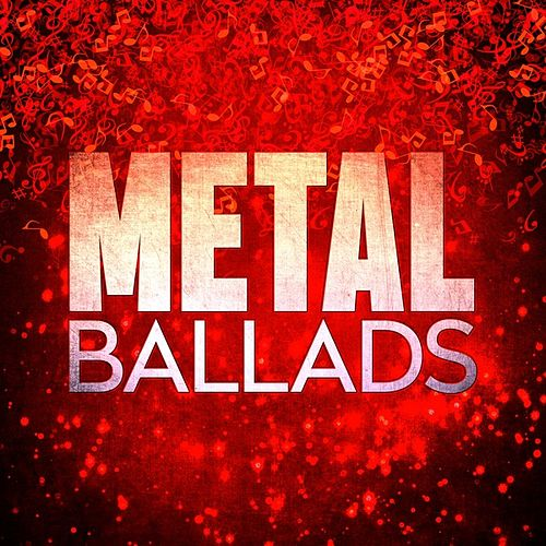 Metal Ballads de Various Artists