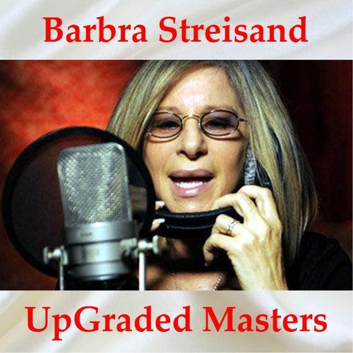 Barbra Streisand UpGraded Masters (All Tracks Remastered) de Various Artists