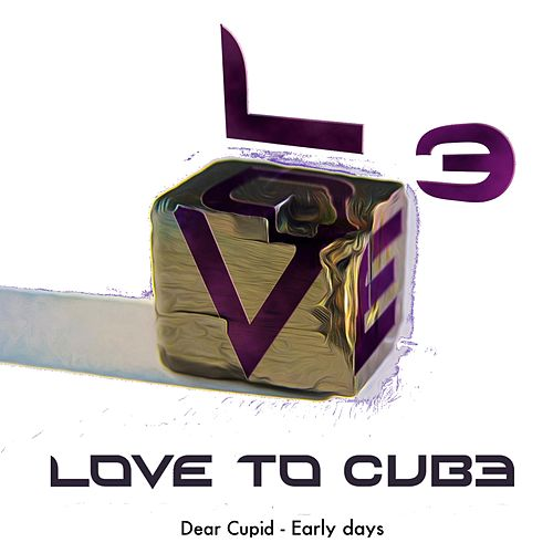 Dear Cupid by Love to Cube