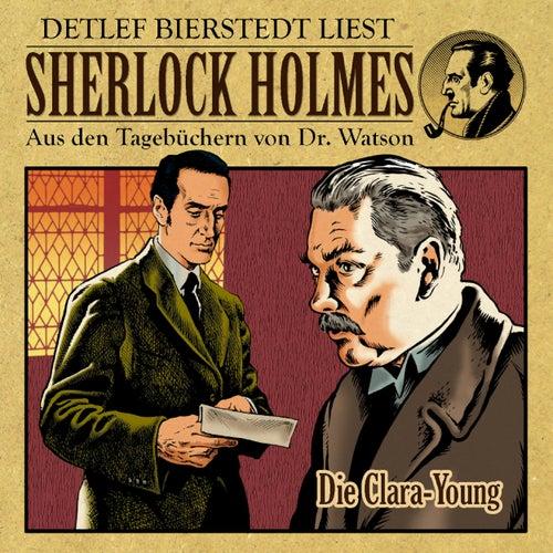 Die Clara Young (Sherlock Holmes : Aus den Tagebüchern von Dr. Watson) von Sherlock Holmes