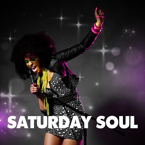 Saturday Soul by Various Artists