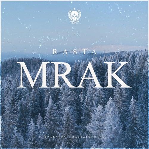 Mrak by Rasta
