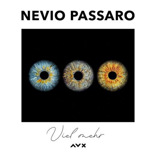 Viel mehr von Nevio Passaro