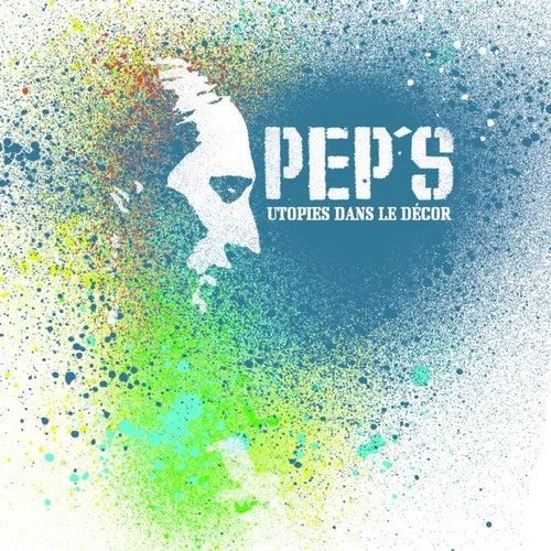 Utopies dans le décor von PEP'S