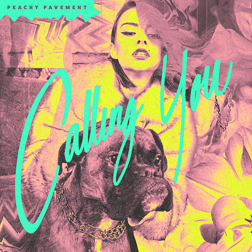 Calling You by Peachy Pavement