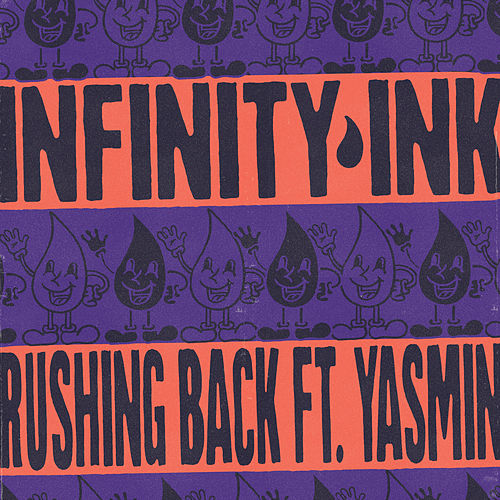 Rushing Back by Infinity Ink
