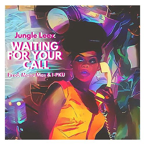 Waiting for Your Call by Jungle Leez