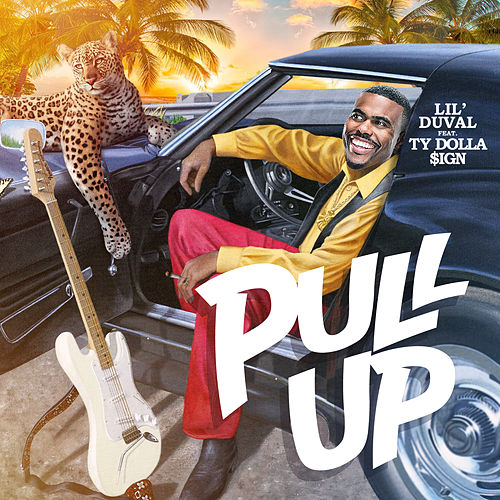 Pull Up (feat. Ty Dolla $ign) by Lil Duval