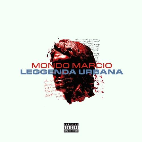 Leggenda Urbana by Mondo Marcio