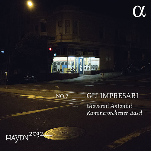 Haydn 2032, Vol. 7: Gli impresari de Kammerorchester Basel