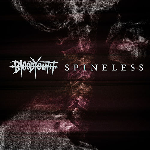 Spineless by Blood Youth