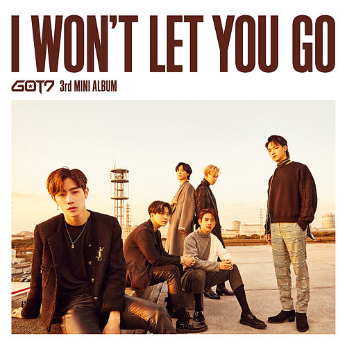 I Won't Let You Go (Complete Edition) de GOT7