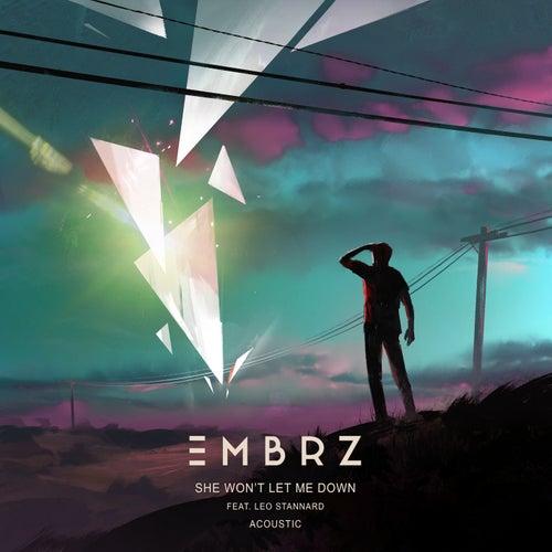 She Won't Let Me Down (Acoustic) von EMBRZ