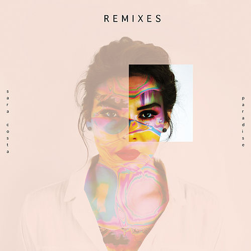 Paradise (Remixes) de Sara Costa