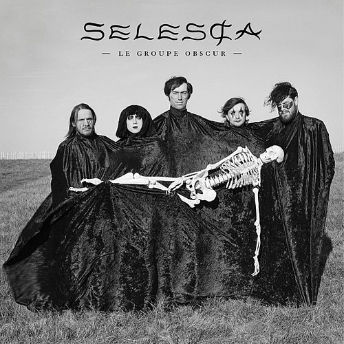 Selesȼa by Le Groupe Obscur