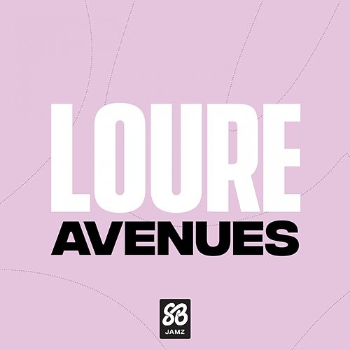 Avenues by Loure