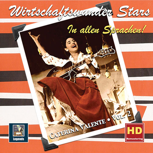 Wirtschaftswunder Stars: Caterina Valente, Vol. 2 – In allen Sprachen! (Remastered 2019) de Caterina Valente
