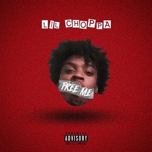 Free Me de Lil Choppa