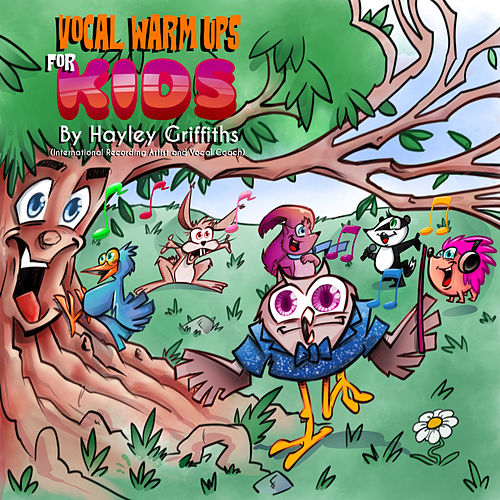 Vocal Warm Ups for Kids by Hayley Griffiths