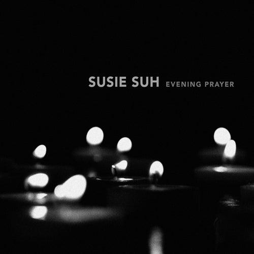 Evening Prayer EP de Susie Suh