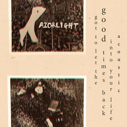 Got to Let the Good Times Back into Your Life (Acoustic) de Razorlight