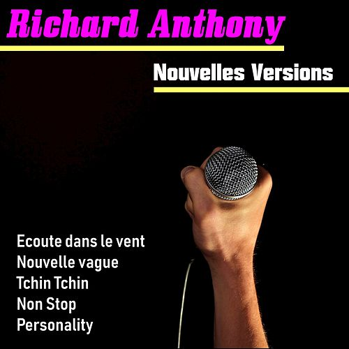 Nouvelles Versions de Richard Anthony