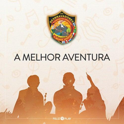 A Melhor Aventura by Feliz7Play