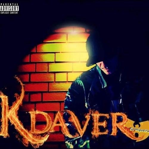 Kdaver Só Tem Loko by K Daver