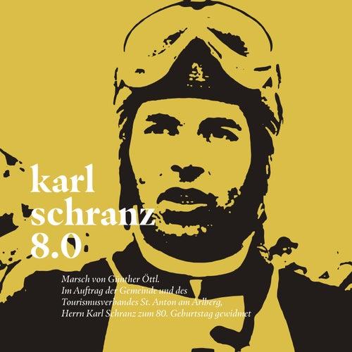 Karl schranz 8.0 (Marsch zum 80. Geburtstag von Karl Schranz) de Musikkapelle St. Anton am Arlberg