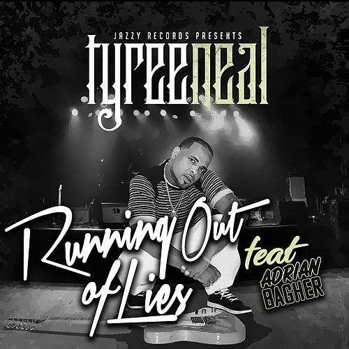 Running Out of Lies by Tyree Neal