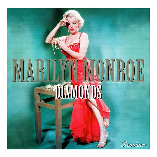 Diamonds von Marilyn Monroe