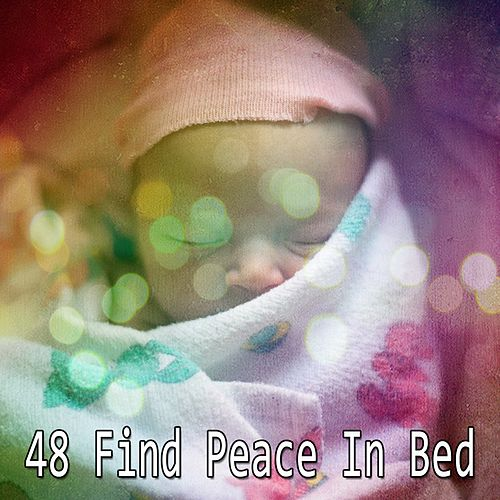 48 Find Peace In Bed by Trouble Sleeping Music Universe