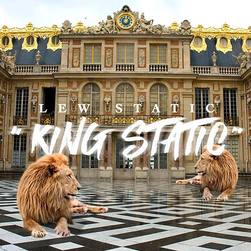 King Static by Lew Static
