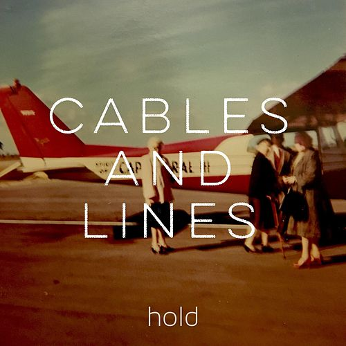 Hold de The Cables