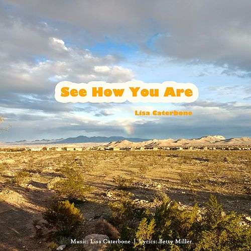 See How You Are by Lisa Caterbone