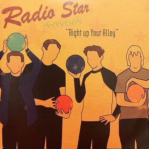Right Up Your Alley by Radio Star