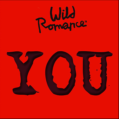 You by Wild Romance
