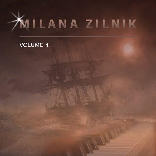Milana Zilnik, Vol. 4 by Milana Zilnik