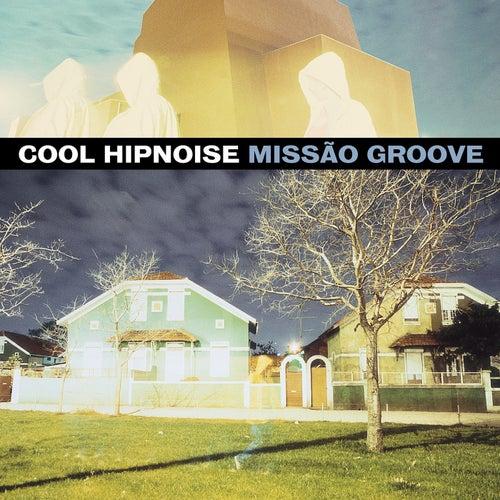 Missão Groove (Edição Especial) de Cool Hipnoise