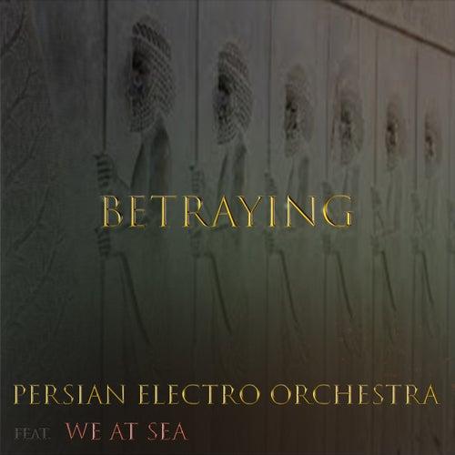 Betraying von Persian Electro Orchestra