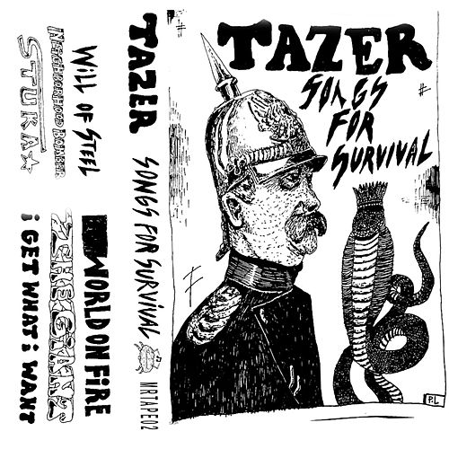 Songs for Survival by Tazer