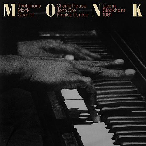 Live in Stockholm 1961 by Thelonious Monk