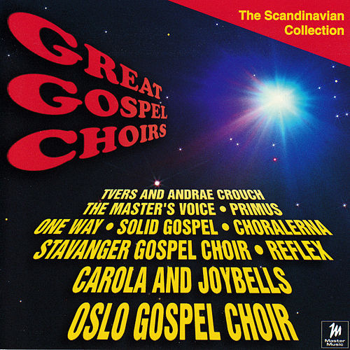 Great Gospel Choirs by Various Artists