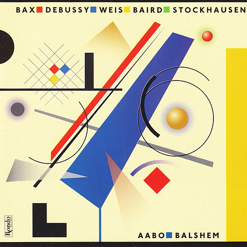 Music by Bax - Debussy - Baird - Stockhausen fra Various Artists