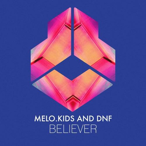 Believer von Melo Kids