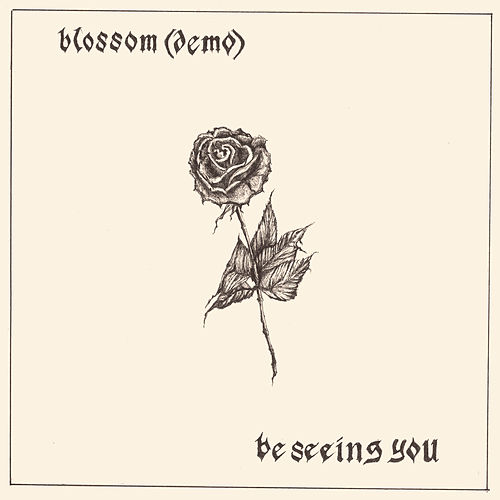 Blossom (Demo) / Be Seeing You by Soccer Mommy