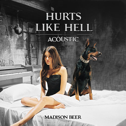 Hurts Like Hell (Acoustic Live) by Madison Beer