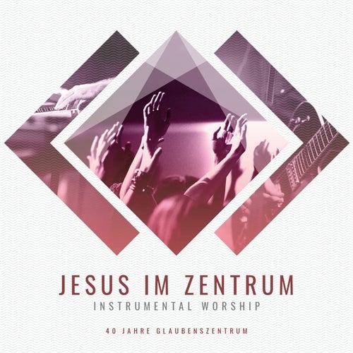 Jesus im Zentrum by Glaubenszentrum