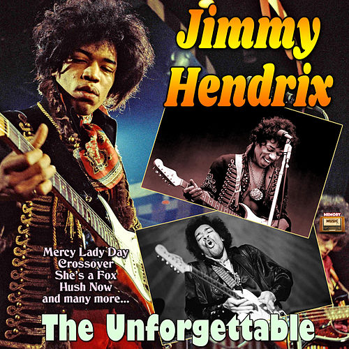 The Unforgettable by Jimi Hendrix