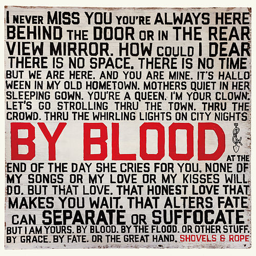 By Blood de Shovels & Rope